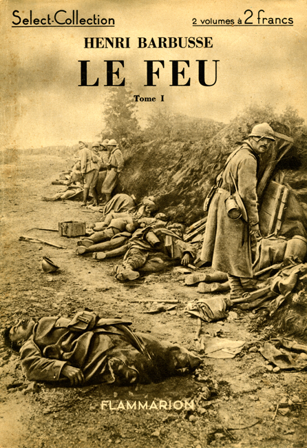 Teaching Le Feu/Under Fire by Henri Barbusse | Fiction and