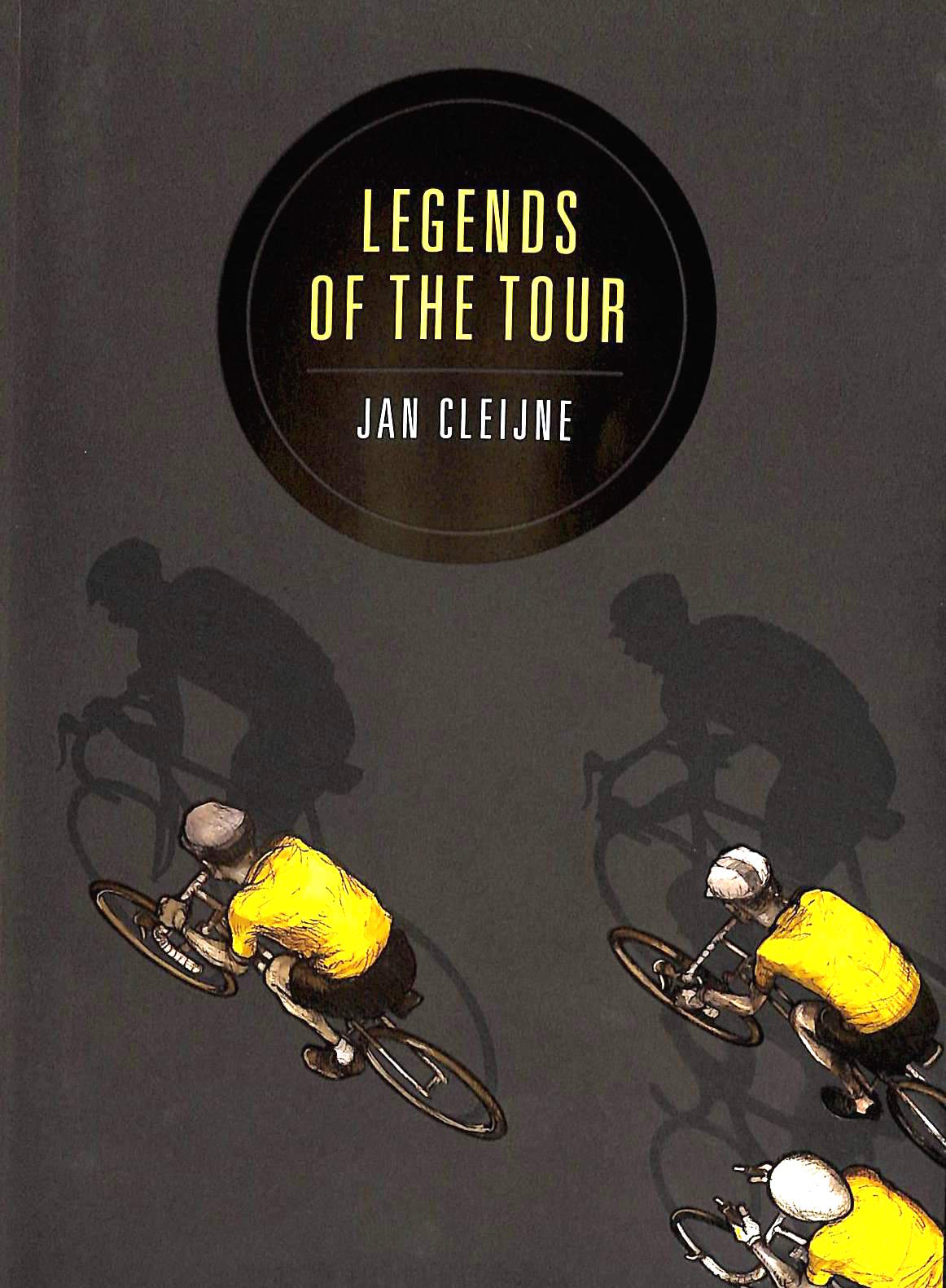 Legends of the Tour, Jan Cleijne's Graphic-Novel History of ...